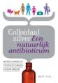 Boek Colloidaal Zilver Een natuurlijk antibioticum