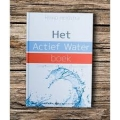 Het Actief Water Boek door Rinno Heidstra